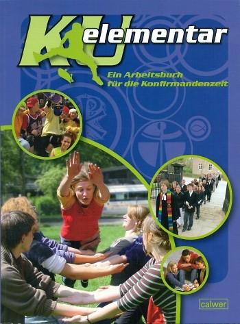 KU Elementar - Arbeitsbuch Konfirmation