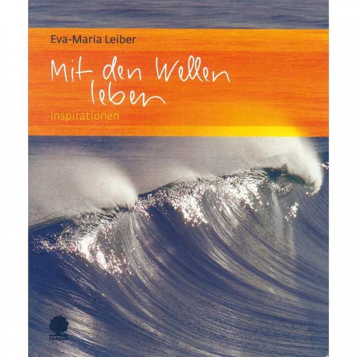 Mit den Wellen leben