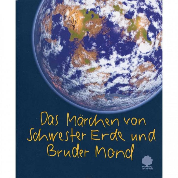 Das Märchen von Schwester Erde und Bruder Mond