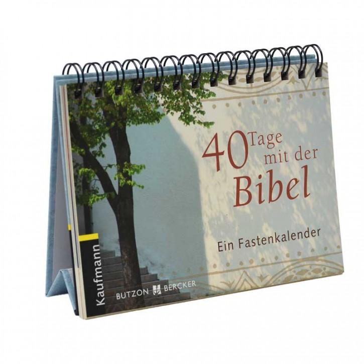 Fastenkalender: 40 Tage mit der Bibel