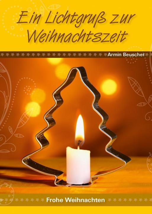 Ein Lichtgruß zur Weihnachtszeit