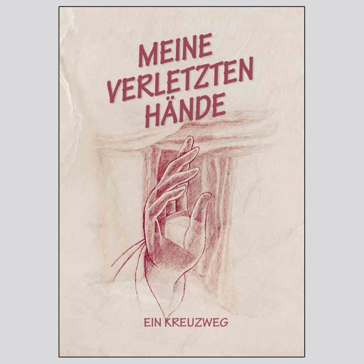 "Kreuzweg der Hände"" Meditationsheft"