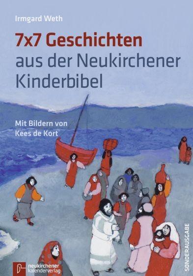 7x7 Geschichten aus der Neukirchener Kinderbibel