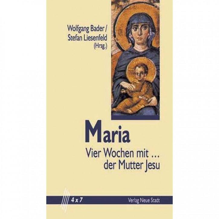 Maria - 4 Wochen mit der Mutter Jesu